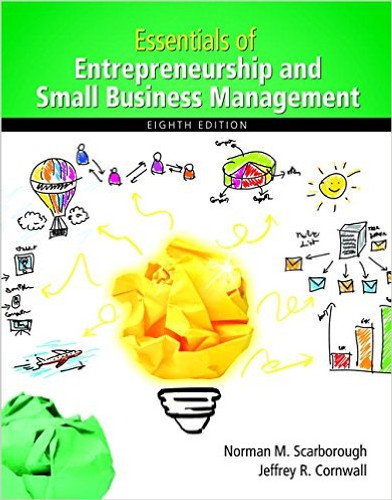 Essentials of Entrepreneurship and Small Business Management (8th Edition) Scarborough