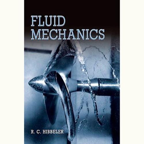 Fluid Mechanics (1st Edition) Russell C. Hibbeler