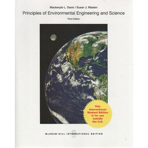Principles of Environmental Engineering & Science (3rd Edition) Davis IE