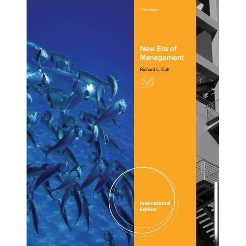 New Era of Management (10th Edition) Daft IE