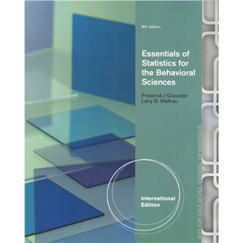 Essentials of Statistics for the Behavioral Sciences (8th Edition) Gravetter IE