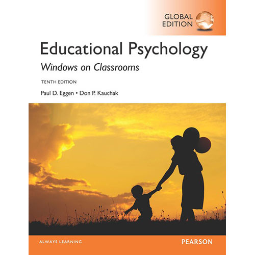 Educational Psychology: Windows on Classrooms (10th Edition) Eggen IE
