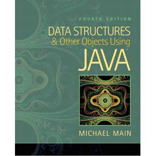 Data Structures and Other Objects Using Java (4th Edition) Main