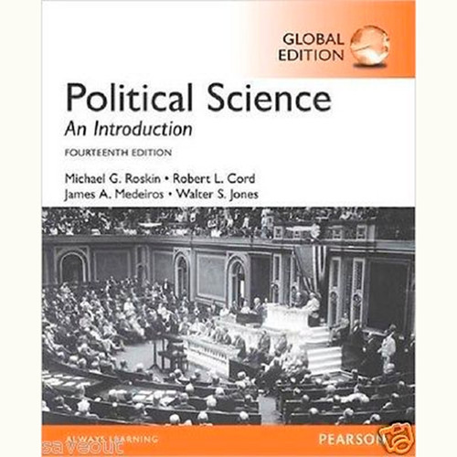 Political Science: An Introduction (14th Edition) Michael G. Roskin and Robert L. Cord IE