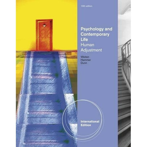 Psychology Applied to Modern Life (10th Edition) Weiten IE