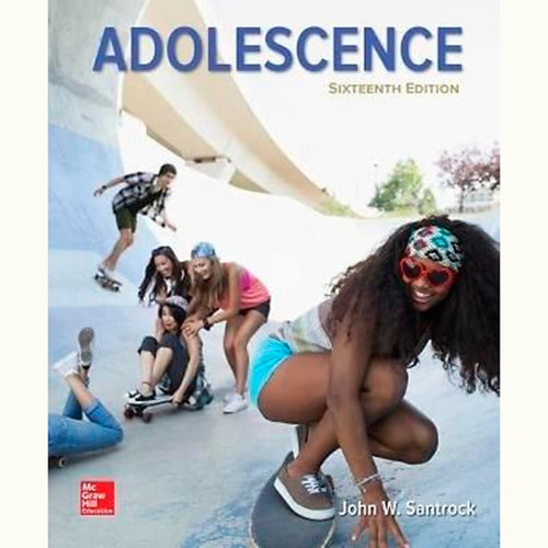 Adolescence (16th Edition) John Santrock