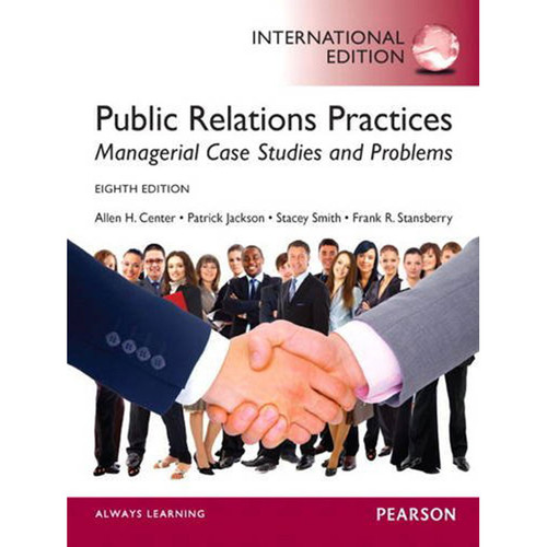 Public Relations Practices (8th Edition) Stansberry IE