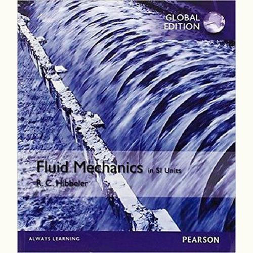 Fluid Mechanics (1st Edition) Russell C. Hibbeler IE