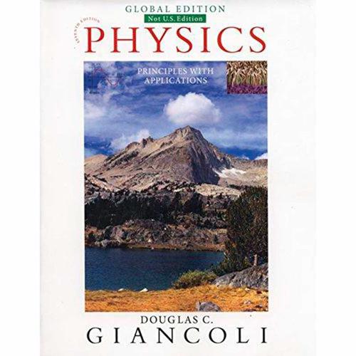 Physics: Principles with Applications (7th Edition) Douglas C. Giancoli   9781292057125