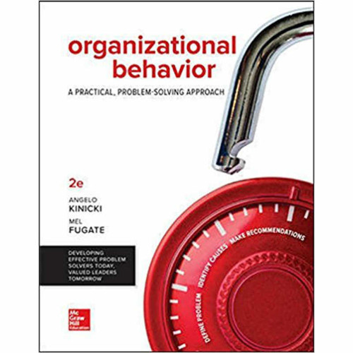 Organizational Behavior: A Practical, Problem-Solving Approach (2nd Edition) Kinicki | 9781259732645