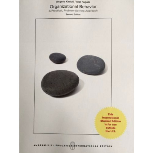Organizational Behavior: A Practical, Problem-Solving Approach (2nd Edition) Kinicki | 9781260083316