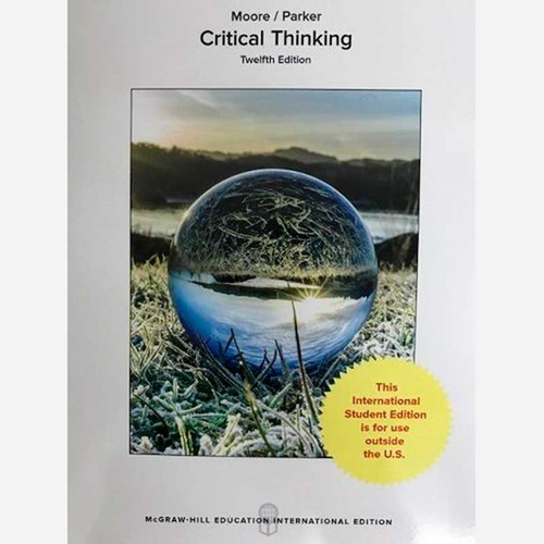 Critical Thinking (12th Edition) Moore   9781259921315