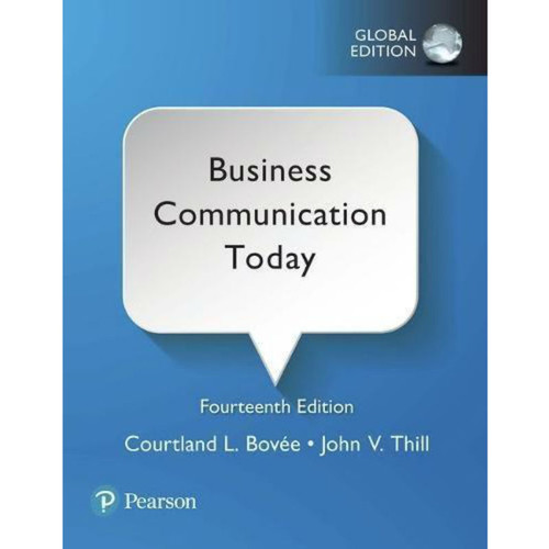 Business Communication Today (14th Edition) Bovee | 9781292215457