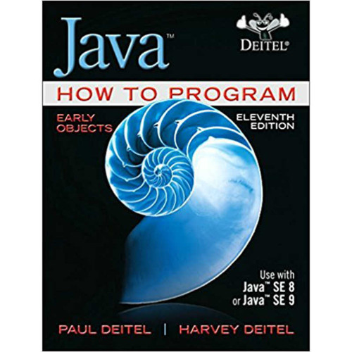 Java How to Program, Early Objects (11th Edition) Deitel | 9780134743356