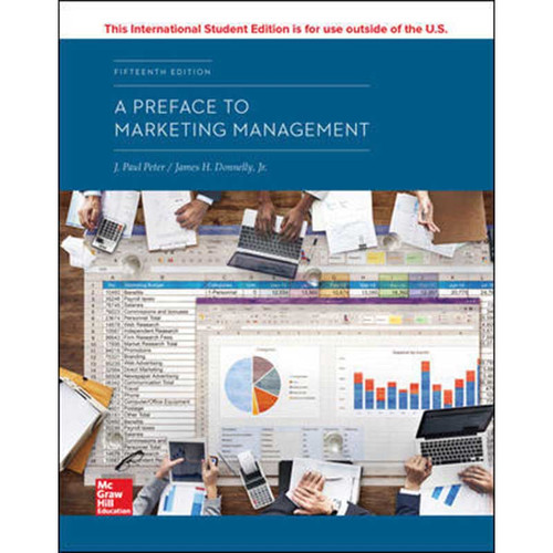 A Preface to Marketing Management (15th Edition) J. Paul Peter and James H Donnelly | 9781260287257