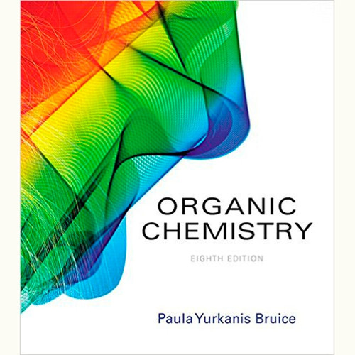 Organic Chemistry (8th Edition) Paula Yurkanis Bruice