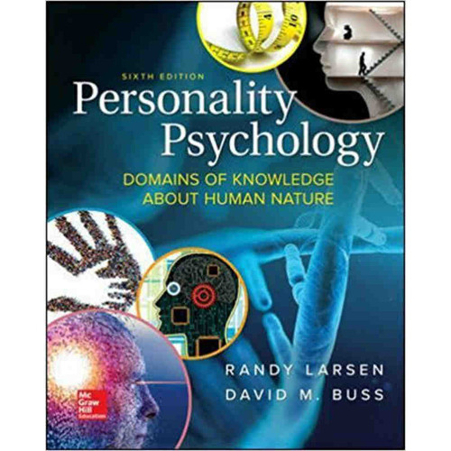 Personality Psychology: Domains of Knowledge About Human Nature (6th Edition) Randy J. Larsen and David M. Buss   9781259870491
