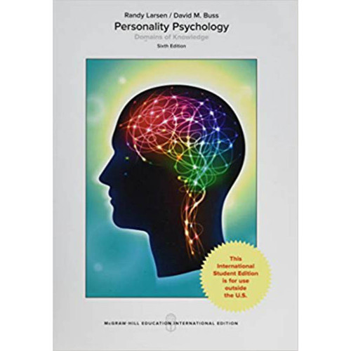 Personality Psychology: Domains of Knowledge About Human Nature (6th Edition) Randy J. Larsen and David M. Buss   9781260083910