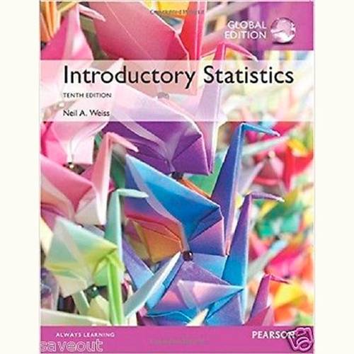 Introductory Statistics (10th Edition) Neil A. Weiss IE