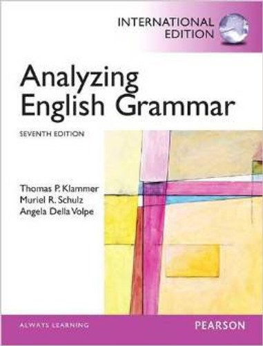 Analyzing English Grammar (7th Edition) Klammer IE