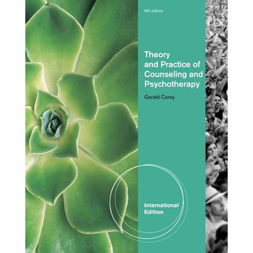 Theory and Practice of Counseling and Psychotherapy (9th Edition) Corey IE