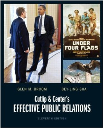 Cutlip and Center's Effective Public Relations (11th Edition) Broom