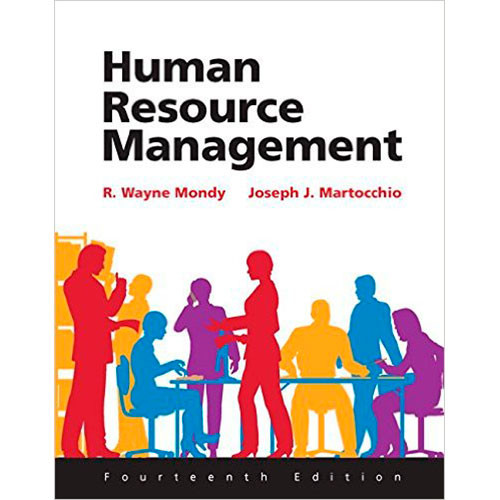 Human Resource Management (14th Edition) Mondy