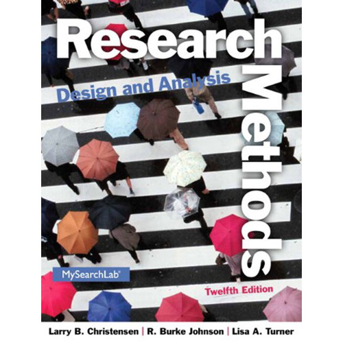 Research Methods, Design, and Analysis (12th Edition) Christensen