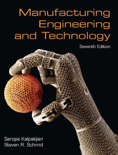 Manufacturing Engineering and Technology (7th Edition) Kalpakjian