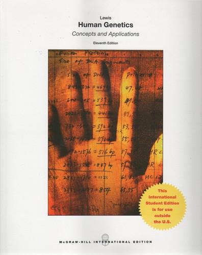 Human Genetics (11th Edition) Lewis IE