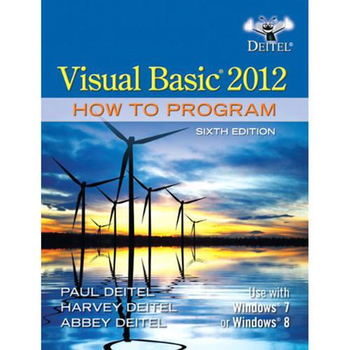 Visual Basic 2012 How to Program (6th Edition) Deitel