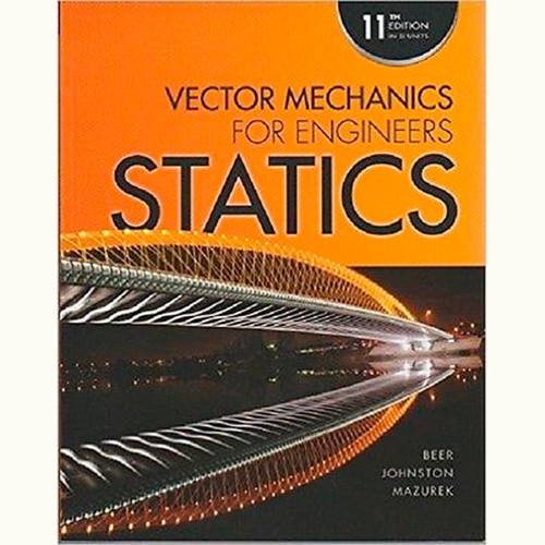 Vector Mechanics for Engineers: Statics (11th Edition) Ferdinand Beer and Johnston, Jr., E. Russell IE