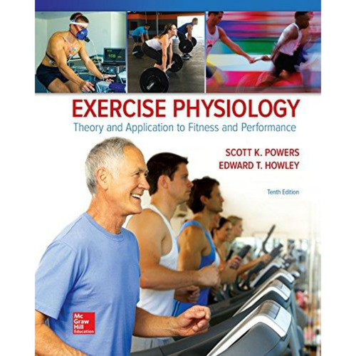 Exercise Physiology: Exercise Physiology: Theory And Application To Fitness And