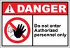 Danger Sign do not enter authorized