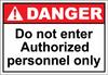 Danger Sign do not enter