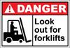 Danger Sign look out for forklifts