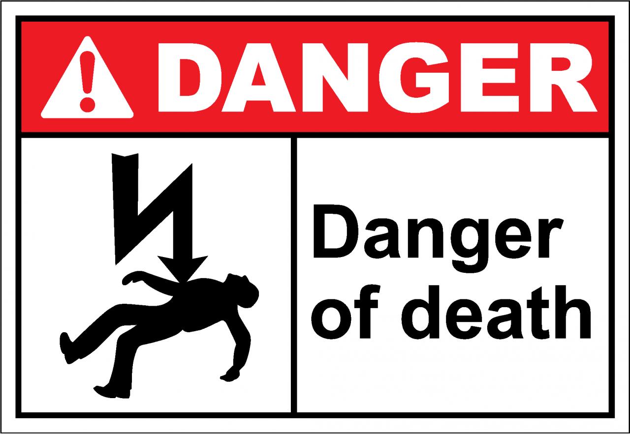 Danger Sign danger of death