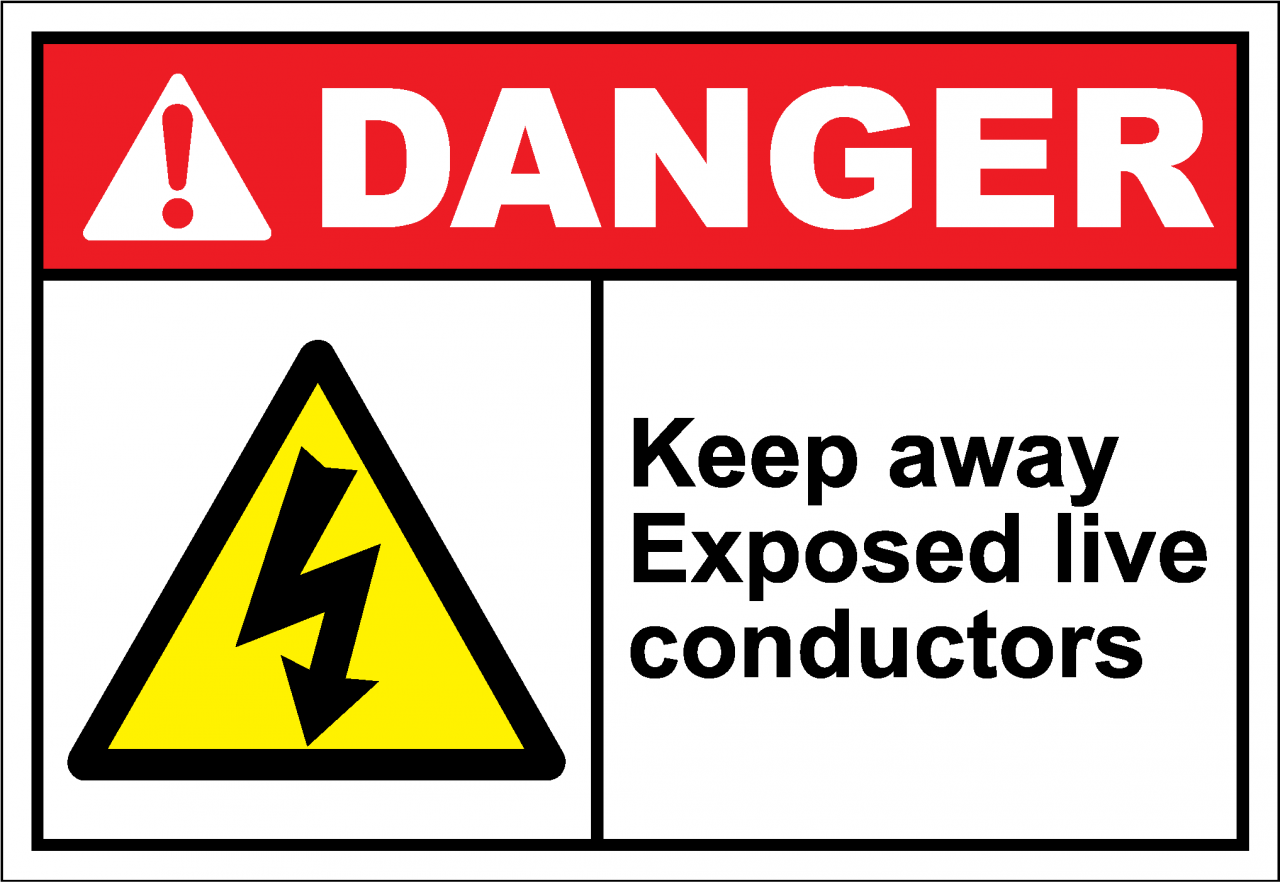Danger Sign keep away exposed live conductors