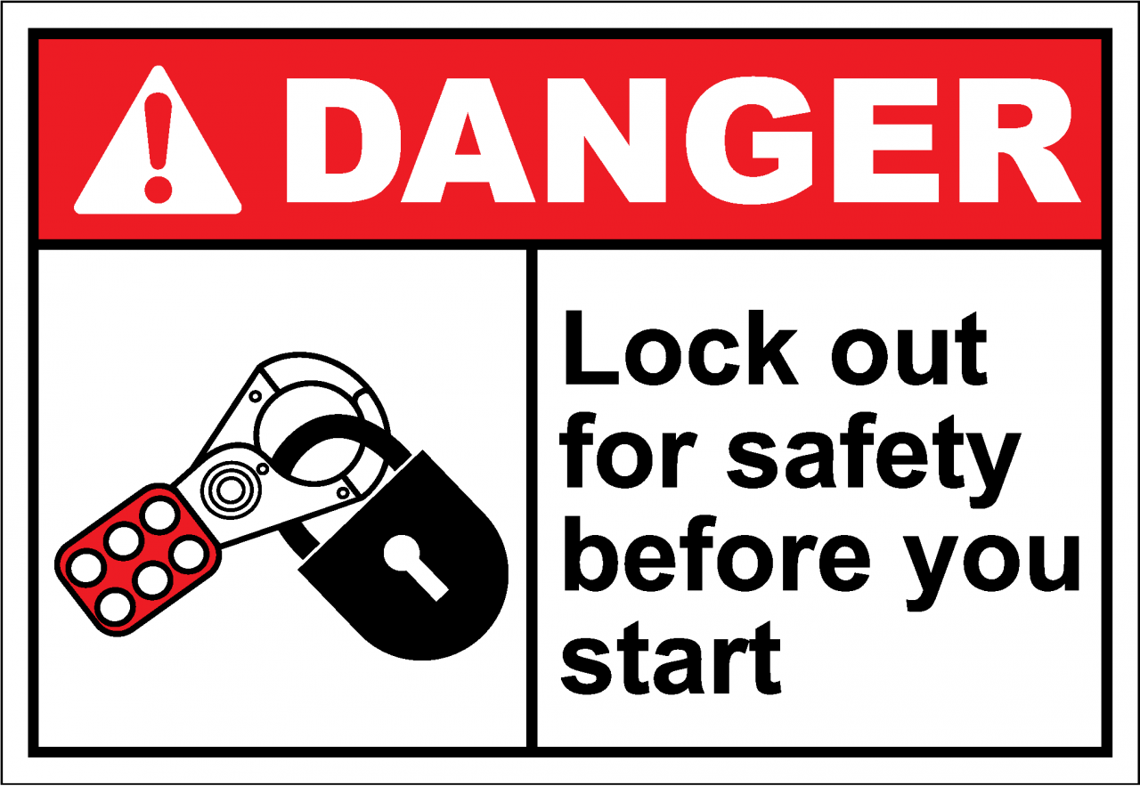 Danger Sign lock out for safety before you start