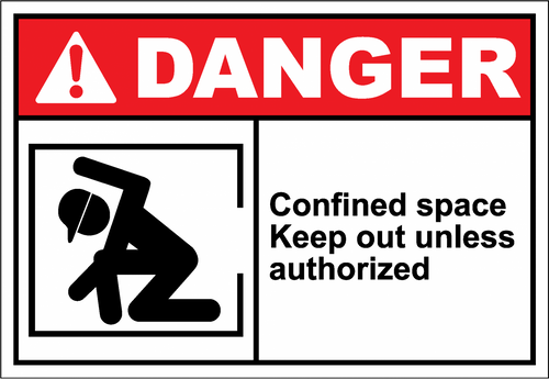 Danger Sign confined space keep out unless authorize