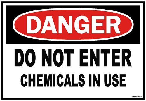 Do Not Enter Chemicals Sign