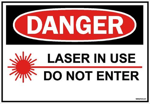 Laser In Use Do Not Enter Sign