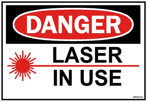 Laser In Use Sign
