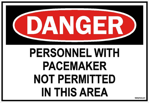 Pacemaker Not Permitted Sign