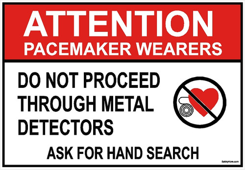 Pacemaker Do Not Proceed Through Metal Detector Sign
