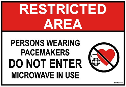 Pacemaker Restricted Area Sign