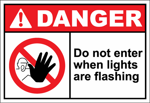 Danger Sign do not enter when lights are flashing