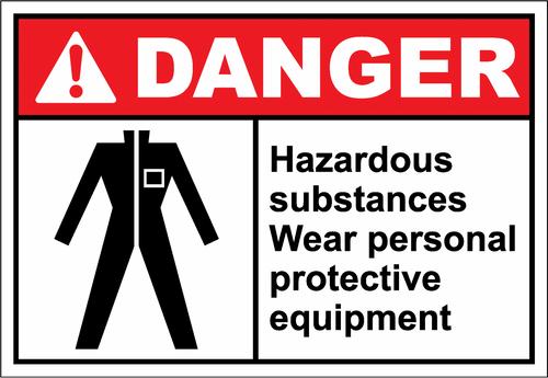 Danger Sign hazardous substances wear personal prote