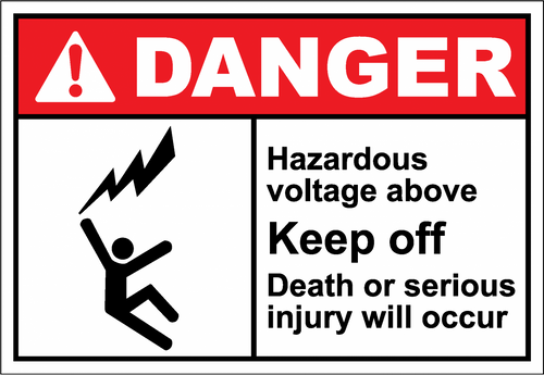 Danger Sign hazardous voltage above keep off