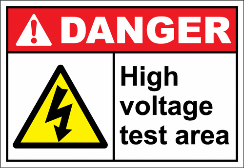 Danger Sign high voltage test area